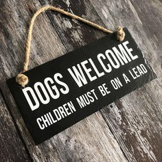 Dogs welcome sign. Funny dog sign. Dog slate sign. home decor. Dog plaque, gift for her. Hate children, Pets