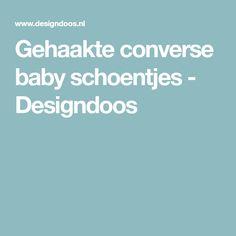 Gehaakte converse baby schoentjes - Designdoos