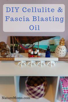 DIY Cellulite Fascia Blasting Oil » Nature Moms