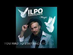 Ilpo Kaikkonen - Magic (Lyrics)