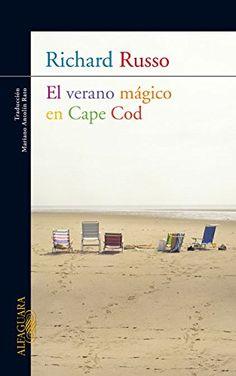 EL VERANO MAGICO DE CAPE COD (LITERATURAS) de Richard Russo https://www.amazon.es/dp/8420405973/ref=cm_sw_r_pi_dp_x_CtSrzbB6HWH5R