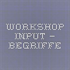 Workshop Input – Begriffe Theory, Workshop, New Inventions, Atelier