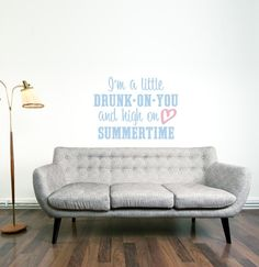 I'm a Little Drunk On You and High On Summertime Dance In The Rain, Wall Decals Uk, Luke Bryan Quotes, Wall Quotes, Song Quotes, Quotable Quotes, Good Thoughts, Future House, Summertime