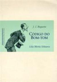CÓDIGO DO BOM-TOM -  - Grupo Companhia das Letras
