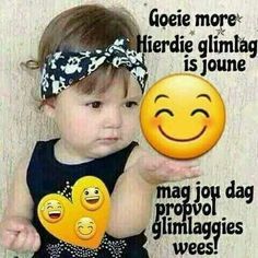 Lekker Dag, Goeie More, Afrikaans Quotes, Good Night Quotes, Special Quotes, Good Morning Wishes, Friendship Quotes, Words, Mornings