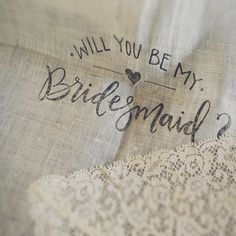 Will you be my bridesmaid handkerchief with calligraphy