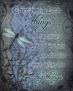 "CHERISH the LITTLE THINGS dragonfly art print, inspirational dragonfly art, 8"" x 10"" (stairway)"