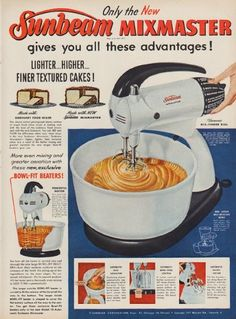 """Description: 1952 SUNBEAM MIXMASTER vintage print advertisement """"all these advantages""""-- Only the New Sunbeam Mixmaster gives you all these advantages! Lighter ... Higher ... Finer Textured Cakes! Famous Mix-Finder Dial"""