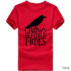 Game of Thrones - Crows Before Hoes T Shirts