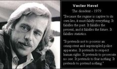 Vaclav Havel - The dissident Essayist, Playwright, Human Rights Activists, Cheer Up, Unity, Einstein, How To Memorize Things, The Past, Politics