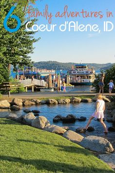 Ready for an adventure in the pacific northwest? How about a visit to Coeur d'Alene, Idaho - here are 6 great family adventures to discover!