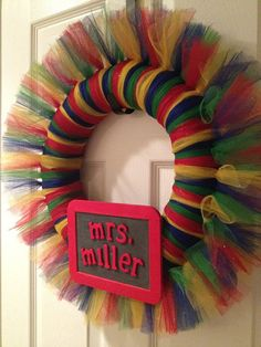 Teacher Classroom Wreath Red Green Blue, maybe add supplies (glue, crayons, paint etc) Classroom Wreath, Teacher Wreaths, Classroom Themes, Classroom Organization, Tulle Wreath, Diy Wreath, Wreath Ideas, Door Wreaths, Classroom Color Scheme