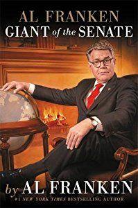 Al Franken, Giant of the Senate book by Al Franken