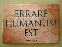 "Errare humanum est - An extremely common phrase, this means ""to err is human."" Origin: Roman philosopher, statesman, and dramatist Lucius Annaeus Seneca, or simply Seneca. Common Phrases, Latin Phrases, Latin Words, Wise Words, Latin Quote Tattoos, Latin Quotes, Tattoo Quotes, Tattoo Fonts, Locuciones Latinas"