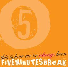 Five Minutes Break - This Is How We've always Been // Portada