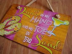 DRINK IN MY HAND TOES IN THE SAND Tropical Margarita Tiki Beach Bar Sign Decor