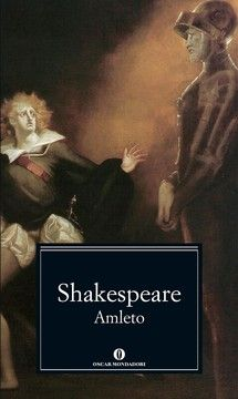 """""""Amleto"""" William Shakespeare  Grande Classico, intramontabile, con un tema sempre d'attualità, come solo i grandi scrittori sanno fare. La follia che incalza al cospetto di questo Grande Padre...grande dramma di tutti i tempi. Bellissimo"""
