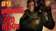 Wolfenstein The Old Blood Gameplay Walkthrough Chapter 8:Dig Site/King O...