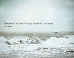 #Waves change us