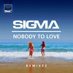 Sigma - Nobody To Love (Remixes EP)