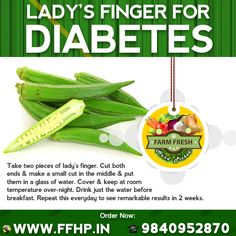 Ladies Finger for Diabetes!
