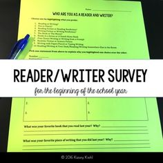 A beginning of the year survey to get to know your students as readers and writers. Free download.