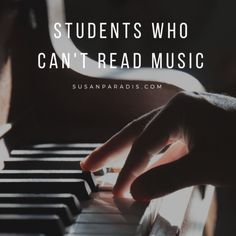 The student who has problems learning to read music is a challenge to piano teachers.