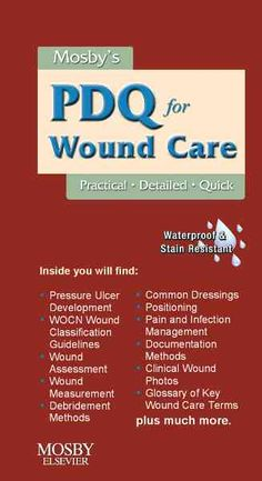 Mosby's PDQ for Wound Care: Practical-detailed-quick