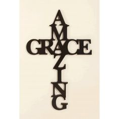 Amazing Grace Cross. Could be a great DIY project. Stenciled on canvas or painted letters attached in shape of cross