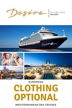 "Desire Cruise ships are a clothing optional vacation designed for adult ""couples"" over 21 years of age. The Desire Cruise ships are organized by the Riviera Maya, Couples Vacation, Mexico Resorts, Cruise Outfits, Cruise Ships, Mediterranean Sea, Caribbean, National Parks, Adventure"