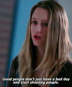 American Horror Story. good people don't just have bad days and start shooting people