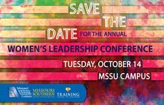 Joplin, Mo. Women's Leadership Conference 2014. Save the date!  MSSU SBTDC Annual Events.  #SmallBusinessHelp #JoplinEvents #JoplinWomen #MissouriWomen