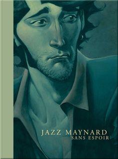 Jazz Maynard sans espoir by Roger  Tirage de tête édition luxe N/B numérotée & signée tirage 250 exemplaires