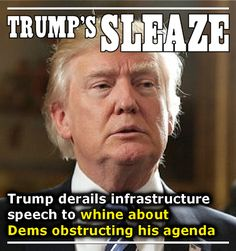 When they have control of house and senate he whines about democrat obstruction. Older & scarier by the day!! Looks deranged!!