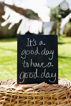 It's a good day to have a good day | The Simple Things