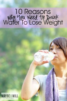 10 Reasons Why You Need To Drink Water To Lose Weight!! These reasons could be the reason why your scale is not moving!!!