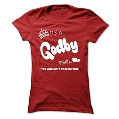 I Love its a Godby Thing You Wouldnt Understand T Shirt, Hoodie, Hoodies T shirts