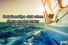 Relationships sink when there are too many passengers.