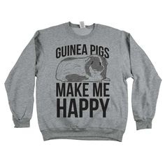 "They're cute, cuddly, and make those adorable squeaking noises! You don't have to own a guinea pig to wear our ""Guinea Pigs Make Me Happy"" tees!!"