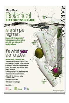 Prefer a botanical solution to your skin care needs...try new Mary Kay's New Botanical line...It's what your skin craves!  ( :