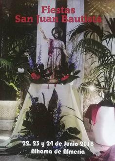 Entre los días 22 y 24 de junio de 2018 se celebran las fiestas en honor a San Juan Bautista en Alhama de Almería (Alpujarra de Almería).