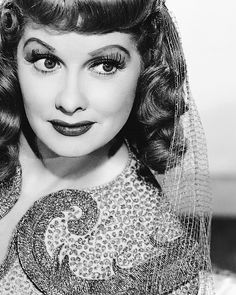 Lucille Ball, she had such beautiful big eyes!