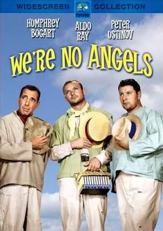 We're No Angels - Humphrey Bogart - Aldo Ray - Peter Ustinov - Widescreen Collection http://www.kitten-kaboodle.com/index.php/site/comments/were-no-angels-starring-humphrey-bogart-and-peter-ustinov/