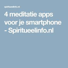 4 meditatie apps voor je smartphone - Spiritueelinfo.nl