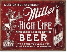 "Miller High Life Milwaukee Beer Sign Measures- 16""""W X 12-1/2""""H Has holes in corners for easy hanging! Rolled edges for added strength and safety! Brand new tin sign made to look vintage,old, antique"