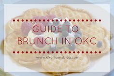 The Ultimate guide to Brunch in Oklahoma City. 50 of the best brunch spots in the OKC metro--that's almost one for every weekend of the year! Sounds like a challenge! haha