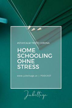 Jubeltage Podcast: Achtsames Homeschooling Stress Management, Home Schooling, Motivation, Homeschool, Routine, Audio, Self Confidence, Self Awareness, Good Habits