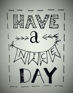 Handlettering by Wiek - Have a nice day