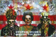 """System works because you work""  anarquía, anarchy, anarquismo, anarchism, UK, USA, sistema, system, iglesia, chur"