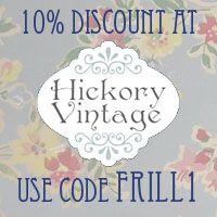 10% Discount at Hickory Vintage | Vintage Frills